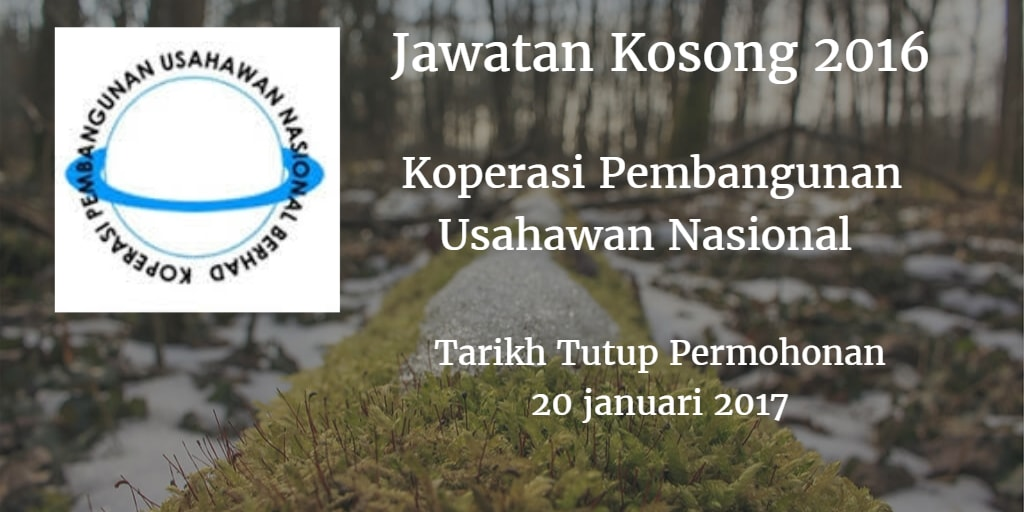 Jawatan Kosong Koperasi Pembangunan Usahawan Nasional  20 Januari 2017
