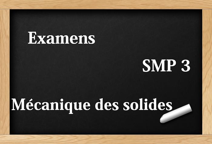 Examens corrigés Mécanique du solide SMP Semestre S3 PDF