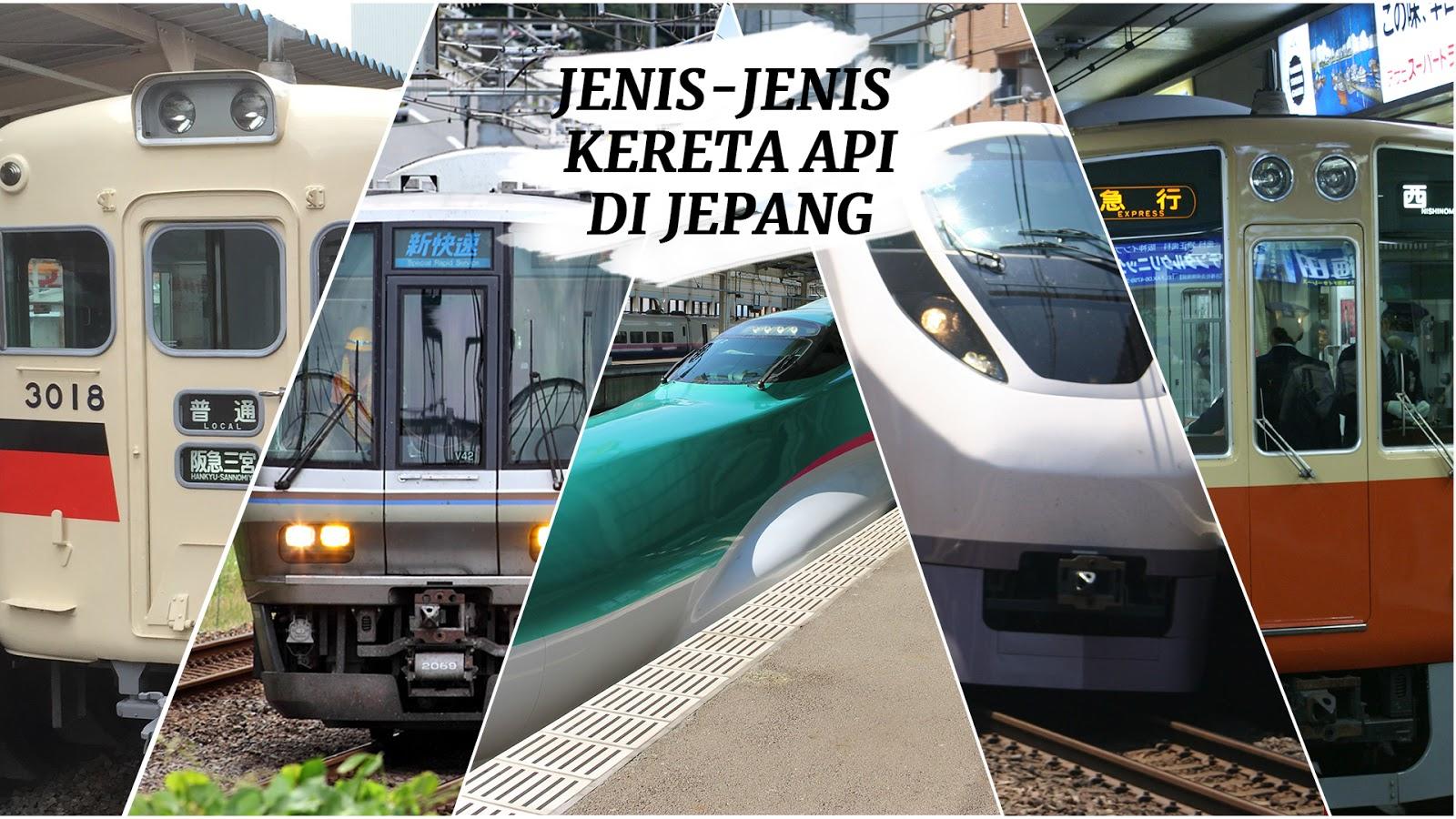Kimi No Densha Jenis Jenis Kereta Di Jepang