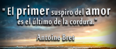 Frases de amor de Antoine Bret