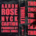 "Nyck Caution & Aaron Rose - ""Thrilla"""
