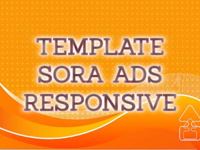 Template Terbaru 2017 Sora ADS Download Gratis