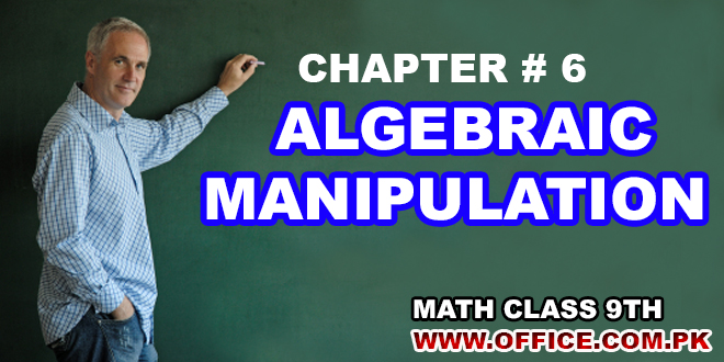 Chapter 6 Algebraic Manipulation Math 9th FBISE in PDF