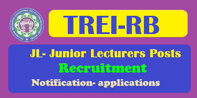 treirb jl junior lecturer posts 2018 recruitment,how to apply online at treirb.telangana.gov.in.treirb jl online application form,treirb jl hall tickets,treirb jl results,last date to apply for treirb jl recruitment, treirb jl junior lecturer posts recruitment 2018, telangana residential recruitment board jl junior lecturer posts recruitment 2018, telangana gurukulam recruitment board jl junior lecturer posts recruitment 2018, ts residential recruitment board jl junior lecturer posts recruitment 2018, ts gurukulam recruitment board jl junior lecturer posts recruitment 2018, trrb jl junior lecturers recruitment 2018,tgrb jl junior lecturers recruitment 2018, treirb gurukulam jl junior lecturers recruitment 2018, treirb gurukulam junior college lecturers recruitment 2018