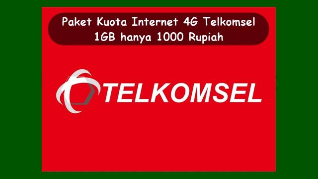 Paket Internet 4G Telkomsel 1GB 1000 Rupiah Terbaru 2018