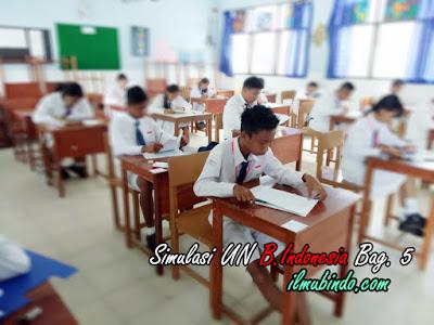Soal Simulasi 1 dan Kunci Jawaban UN Bahasa InSoal Simulasi Dilengkapi dengan Kunci Jawaban UN Bahasa Indonesia Tahun 2018 (Bag.5)donesia Tahun 2018 (Bag.5)