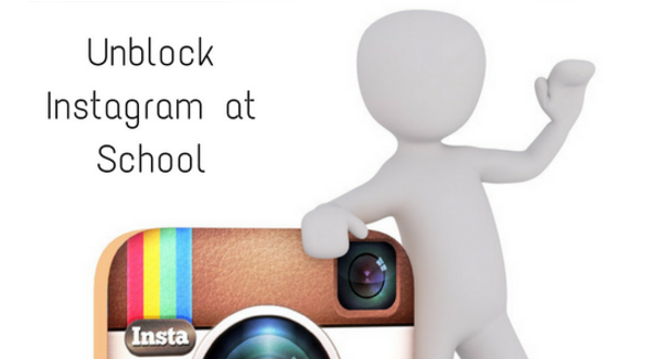 Unblock Instagram School