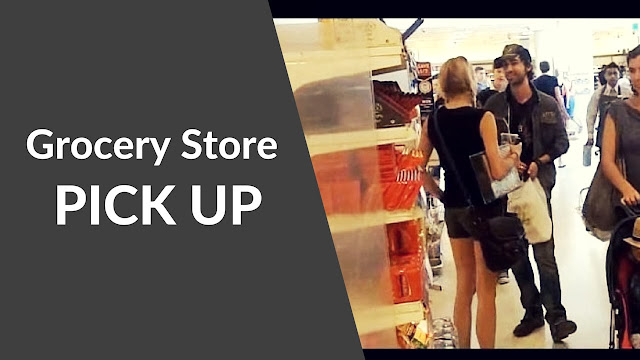 How to Pickup Girls from Grocery Store and Seduce them, attract women, dating, love, magnetize women, relationship, Pickup Girls, Pickup Girls from Grocery Store, How to Seduce a Woman, seduce girls, seduce pickup girls,