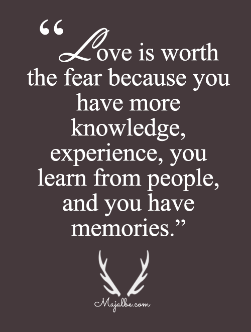 Love Is Worth The Fear
