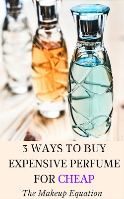 How To Buy Expensive Perfume For Cheap Using These 3 Tricks