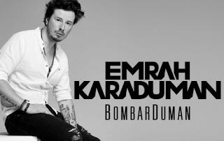 Emrah Karaduman Bombarduman Full Albüm şarkıları