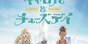 تقرير انمي Carole & Tuesday (كارول وتيسداي)