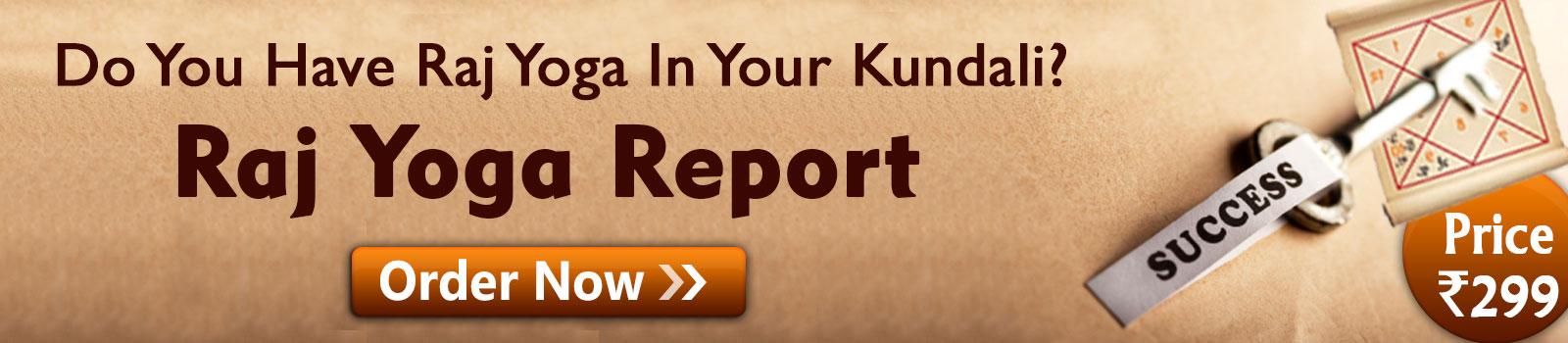 http://buy.astrosage.com/service/raj-yoga-report?prtnr_id=BLGEN