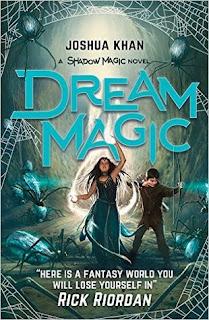 http://bookishoutsider.blogspot.com/2017/04/dream-magic-joshua-khan.html