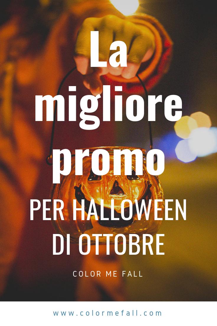 La Migliore Promo Per Halloween Di Ottobre