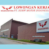 Lowongan Operator Produksi PT SGMW Motor Indonesia (Wuling Motors)