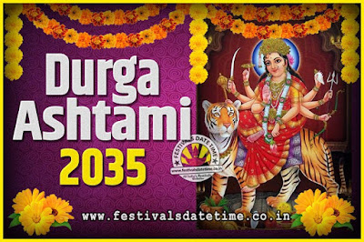 2035 Durga Ashtami Pooja Date and Time, 2035 Durga Ashtami Calendar