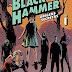 Fica a Dica:Black Hammer - Origens secretas(Vol.1)