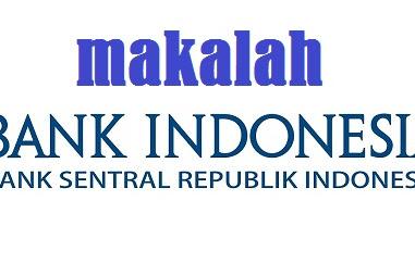Makalah Bank Indonesia Dan Lembaga Penjamin Simpanan (LPS)