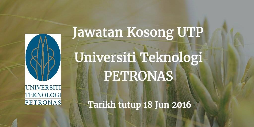Jawatan Kosong Universiti Teknologi PETRONAS Terkini 18 Jun 2016