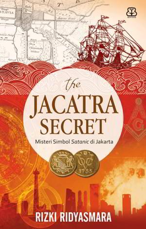 The Jacarta Secret Penulis Rizki Ridyasmara PDF