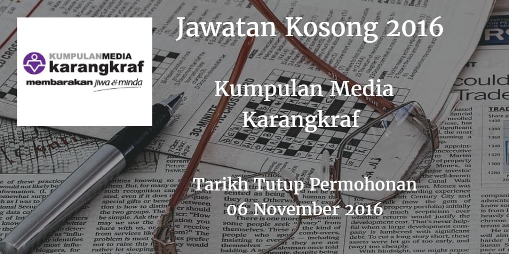 Jawatan Kosong Kumpulan Media Karangkraf 06 November 2016