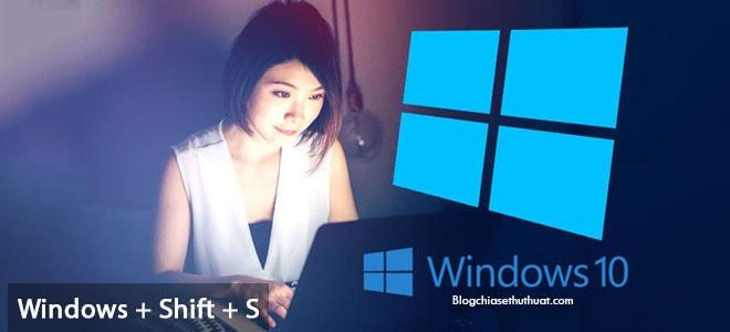 Chụp màn hình Windows 10 theo vùng chọn