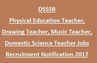 DSSSB Physical Education Teacher, Drawing, Music, Domestic Science Teacher Govt Jobs Recruitment 2020