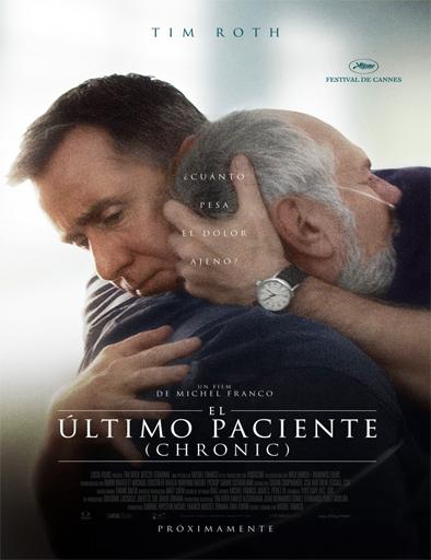 Ver El último paciente: Chronic (2015) Online
