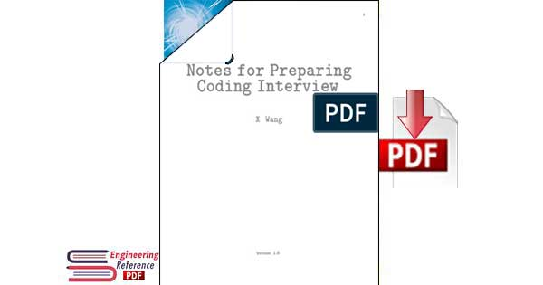 Notes for Preparing Coding Interview by X Wang