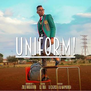 Zulu Mkhatini - Uniform (feat. DJ Tira)