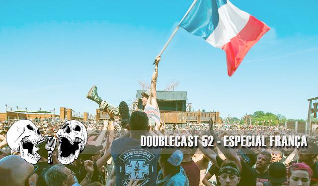 Doublecast 52 - Especial França