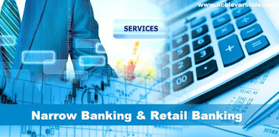 Narrow Banking and Retail Banking in India