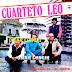 CUARTETO LEO - SIMPLEMENTE EL MEJOR - 1984 ( CON MEJOR SONIDO )