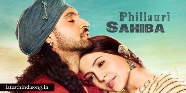 Lyrics-Of-Sahiba-From-Movie-Phillauri