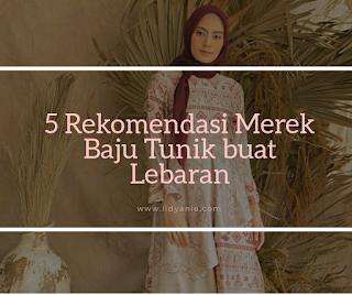 5 rekomendasi merek baju tunik buat lebaran