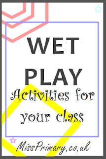 Primary school class activities for wet play