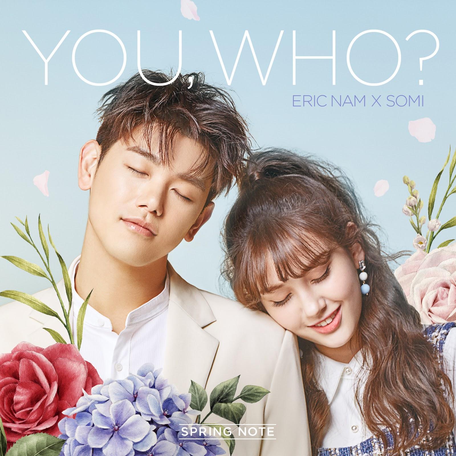 Korean MyuzicStyleZ: Eric Nam X Somi - You, Who? [Easy-Lyrics | ENG]