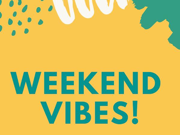 Friday Favorites-Bestie Weekend Time!