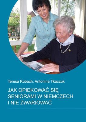 """KSIĘGARNIA OPIEKUNA poleca """"Jak opiekować się seniorami w Niemczech i nie zwariować"""""""