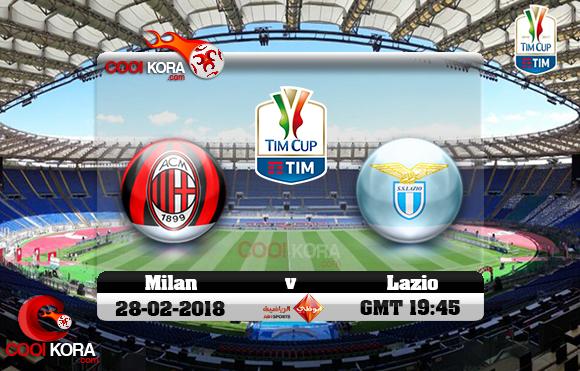 مشاهدة مباراة لاتسيو وميلان اليوم 28-2-2018 في كأس إيطاليا