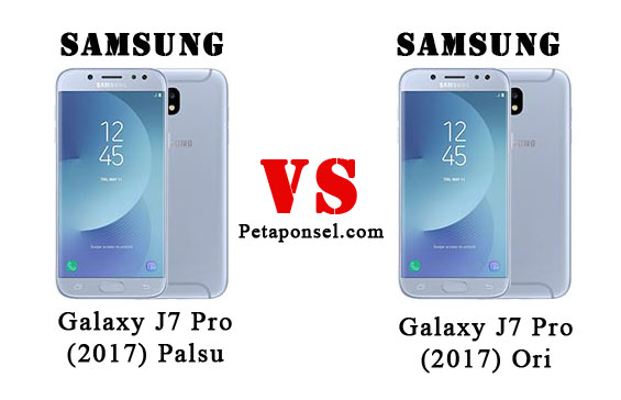 15 Cara Membedakan Samsung J7 Pro (2017) asli dan palsu