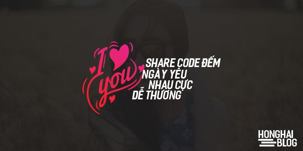 Share code đếm ngày yêu nhau cực dễ thương