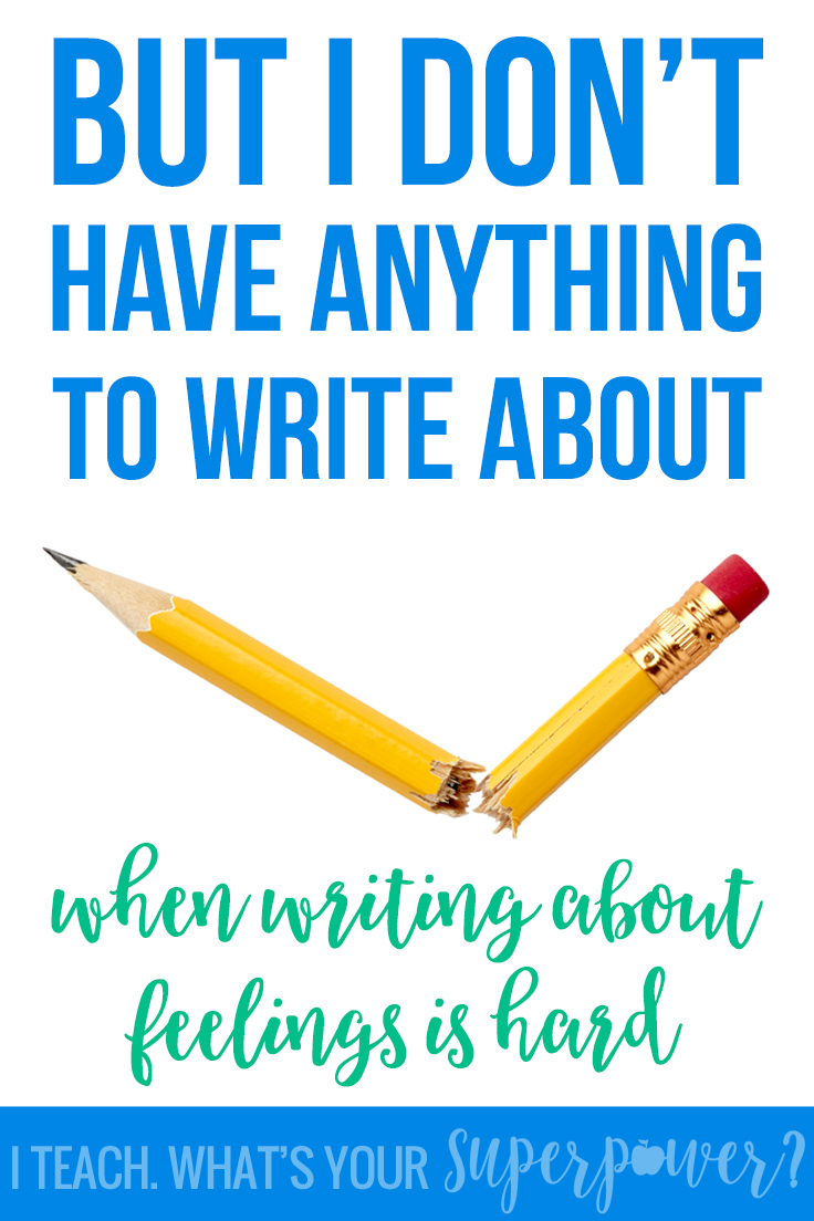 But I don't have anything to write about-helping your writers who struggle with the personal part of personal narratives.