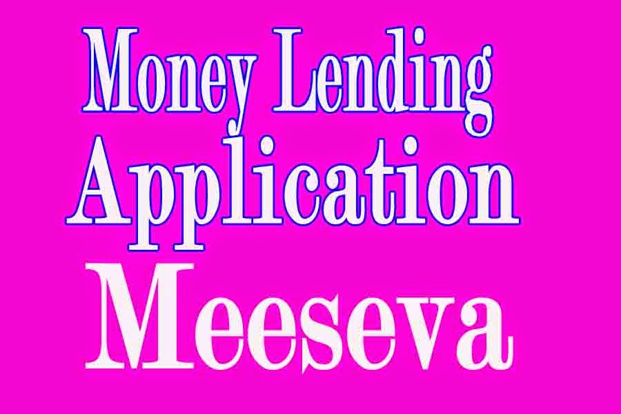 Money Lending Application Apply in Meeseva