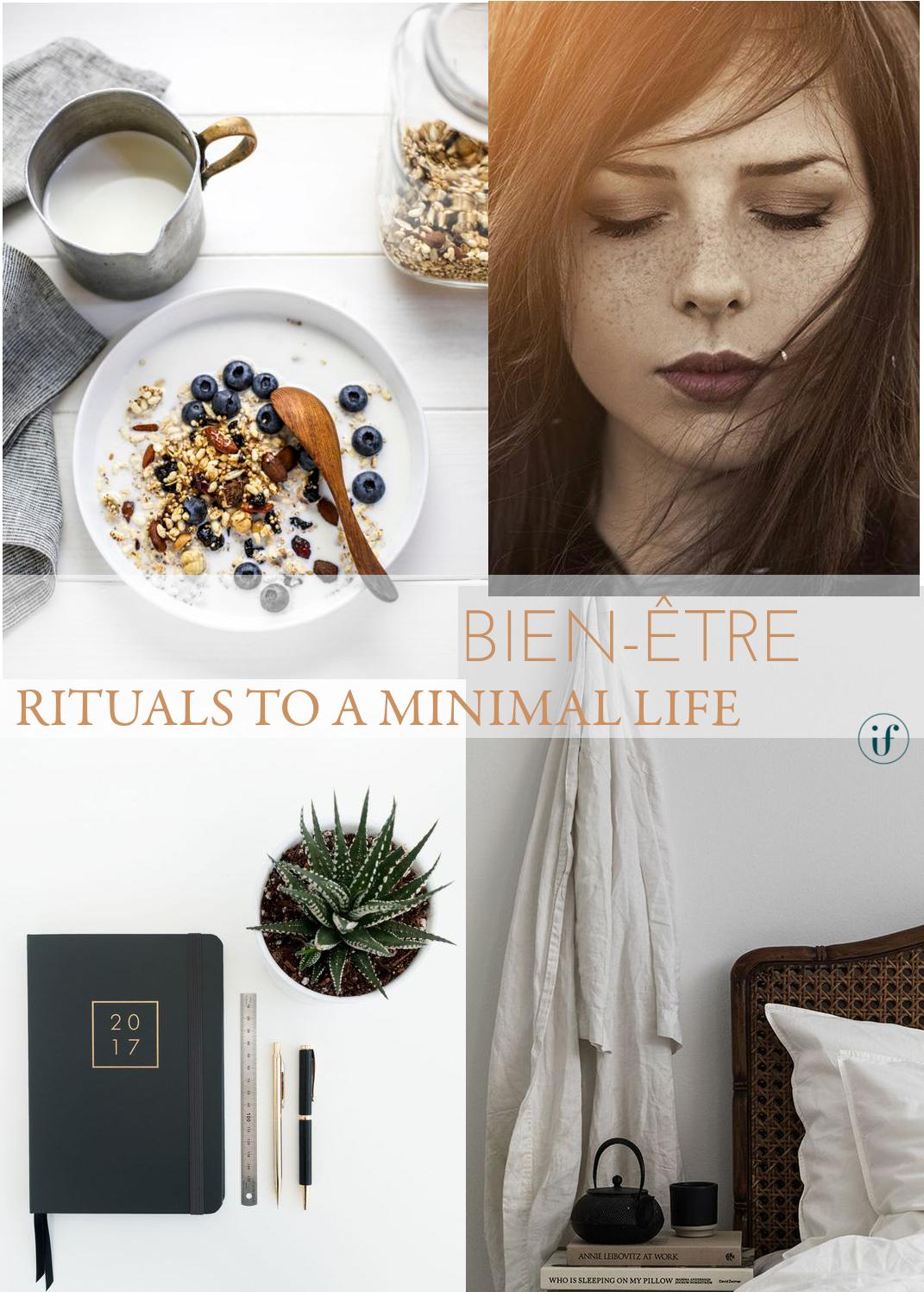 rituals to a minimal life. bien-être.