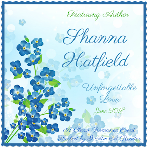 Unforgettable Love featuring Shanna Hatfield – 25 June