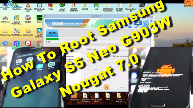 How To Root Samsung Galaxy S5 Neo G903W Nougat 7.0 Tested method