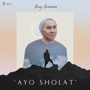 Ray Shareza - Ayo Sholat