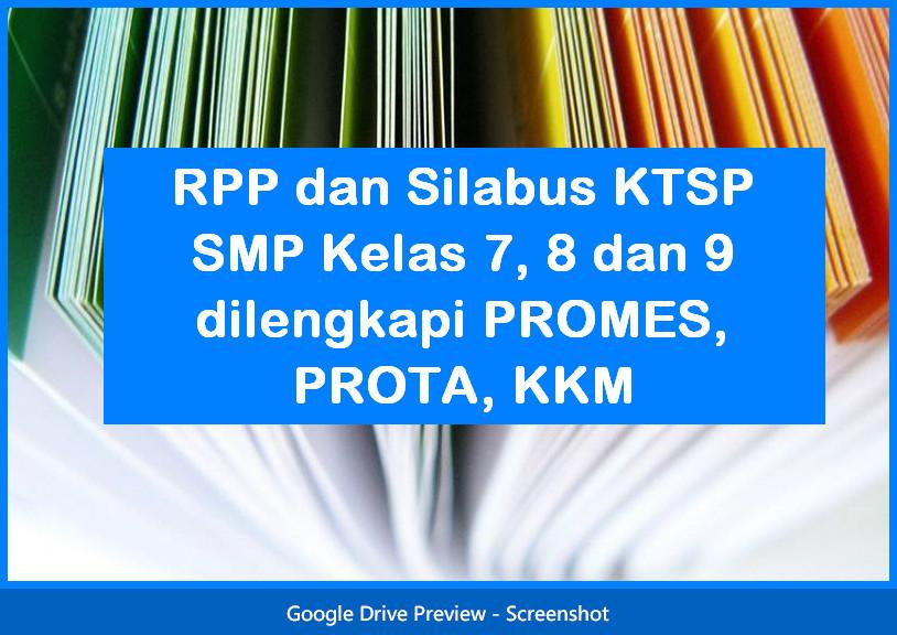 RPP dan Silabus KTSP SMP Kelas 7, 8 dan 9 dilengkapi PROMES, PROTA, KKM